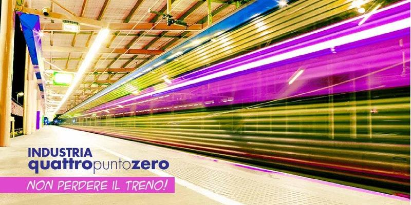 Industria 4.0 – non perdere il treno!